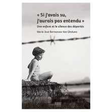 -si-j-avais-su-j-aurais-pas-entendu-une-enfant-et-le-silence-des-deportes-de-marie-jose-bernanose-van-gheluwe-livre-896627407_L
